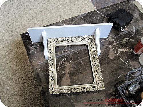 Урок по изготовлению рамки для бижутерии из элементов старой мебели своими руками