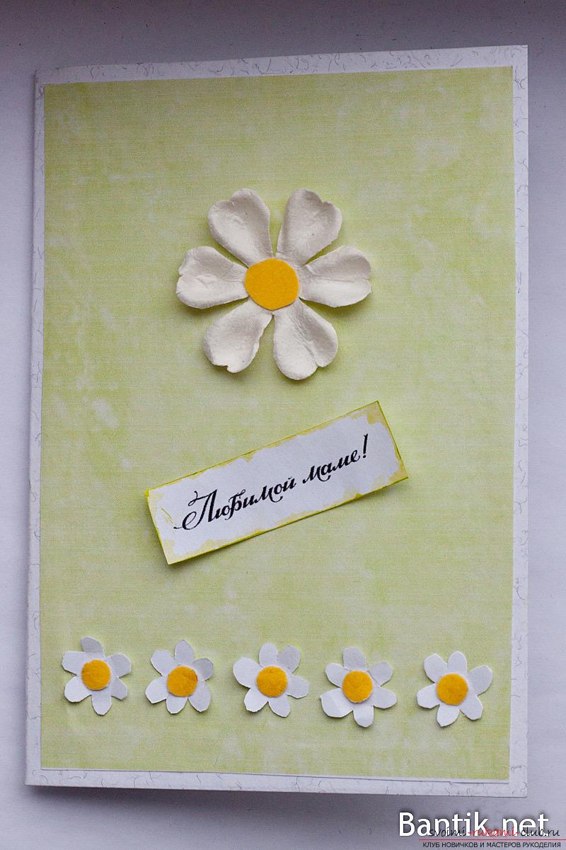 Как своими руками сделать открытку маме на 8 марта