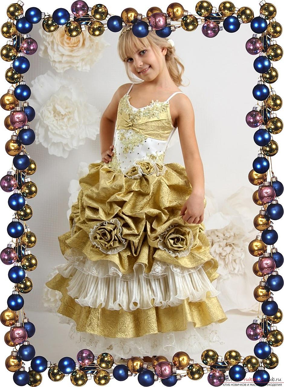 Эксклюзивные платья для девочек - поделки и самоделки своими руками