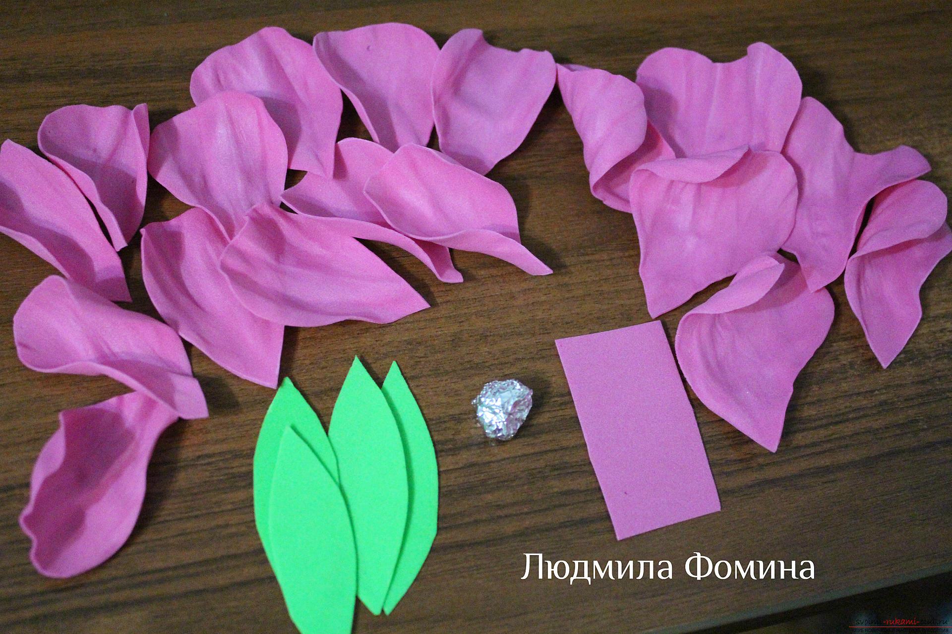Цветы из фоамирана своими руками: мастер-класс для 1